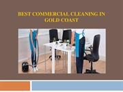 Best Commercial Cleaning in Gold Coast