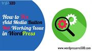 How to Fix Add Media Button Not Working Issue in WordPress