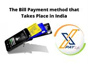 The Bill Payment method that Takes Place in India