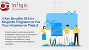 4 Key Benefits of Hiring A Magento Specialist For Your eCommerce Proje