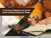 3 Common Mistakes to Avoid when writing Research Paper