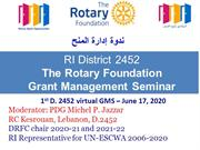 Grants Management Seminar 2020-21 - District 2452