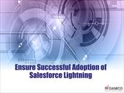 Ensure Successful Adoption of Salesforce Lightning