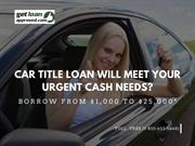 Car Title Loans fastest and easiest to meet Your Urgent Cash Needs