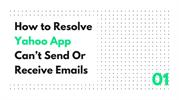 How to Resolve Yahoo App Can't Send Or Receive Emails-converted
