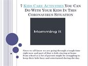 7 Kids Care Activities You Can Do With Your Kids In This Coronavirus S