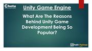 What Are The Reasons Behind Unity Game Development Being So Popular?