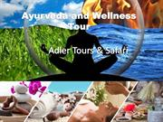 Adler Tours Ayurveda, Spa & Wellness Tour Packages India