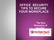 OFFICE SECURITY TIPS TO SECURE YOUR WORKPLACE