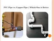 PVC Pipe vs. Copper Pipe   Which One is Better