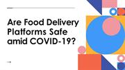 Are food delivery platforms safe amid COVID-19?