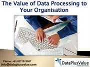 Essential Data Processing Services Can Assist Your Business