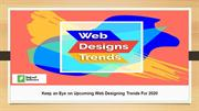 Keep an Eye on Upcoming Web Designing Trends For 2020