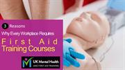 3 Reasons Why Every Workplace Requires First Aid Training Courses