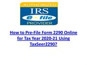 How to Pre-File Form 2290 Online for Tax Year 2020-21