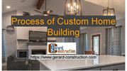 Process of Custom Home Building by Gerard Construction