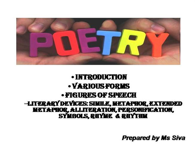 Introduction To Poetry And Poetic Device Authorstream
