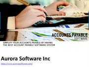 Simplify Your Accounts Payable By Having The Best Account Payable Soft