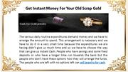 Get Instant Money For Your Old Scrap Gold
