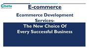 Ecommerce Development- The New Choice of Every Successful Business