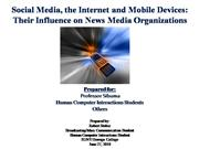 Social Media, the Internet and Mobile De