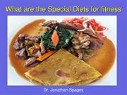 Dr. Jonathan Spages | What are the Special Diets for fitness