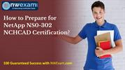 NetApp NS0-302 NCHCAD Certification | Study Guide | Practice Test