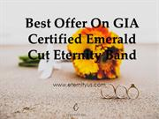 Best Offer On GIA Certified Emerald Cut Eternity Band - Order Now