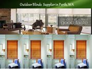 Outdoor Blinds  Supplier in Perth, WA