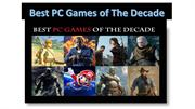 Best PC Games of TheDecade