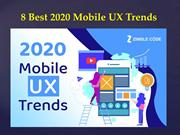 8 Best 2020 Mobile UX Trends