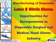 Manufacturing of Disposable Latex & Nitrile Gloves