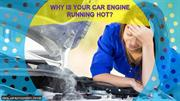 Why is Your Car Engine Running Hot