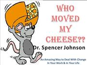 who moved my cheese?? book review