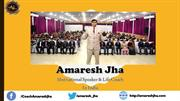 Amaresh Jha - You Have To Take Risk For Get Success