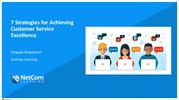 7 Strategies for Achieving Customer Service Excellence (Handouts)
