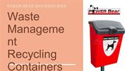 Waste Management Recycling Containers | Waste Removal Bins