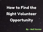 Neil Varma - How to Find the Right Volunteer Opportunity