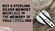 Buy a Sterling Silver Memory Necklace in the Memory of your Loved One