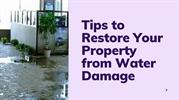 Tips to Restore Your Property from Water Damage