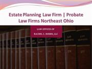 Estate Planning Law Firm | Probate Law Firms Northeast Ohio