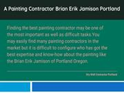 A Painting Contractor Brian Erik Jamison Portland