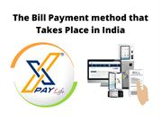 The Bill Payment method that Takes Place in India (1)