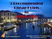 5 Recommended Cheap Hotels in Ven