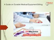 A Guide on Durable Medical Equipment Billing