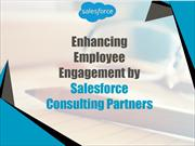 Enhancing Employee Engagement by Salesforce Consulting Partners