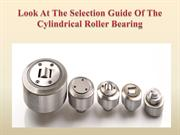 Look At The Selection Guide Of The Cylindrical Roller Bearing