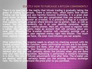 Exactly how to Purchase a Bitcoin conveniently