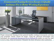 Commercial Cleaning Services Ensure A Quality Ambiance For A Better Wo