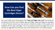 How Can you Find the Best Vape Cartridges Stores